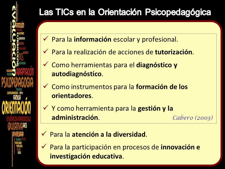 Para la información escolar y profesional.Para la realización de acciones de tutorización.