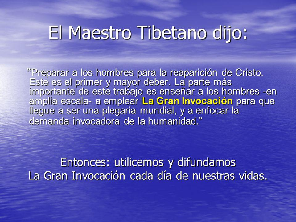 El Maestro Tibetano dijo: Preparar a los hombres para la reaparición de Cristo. Este es el primer y mayor deber. La parte más importante de este traba