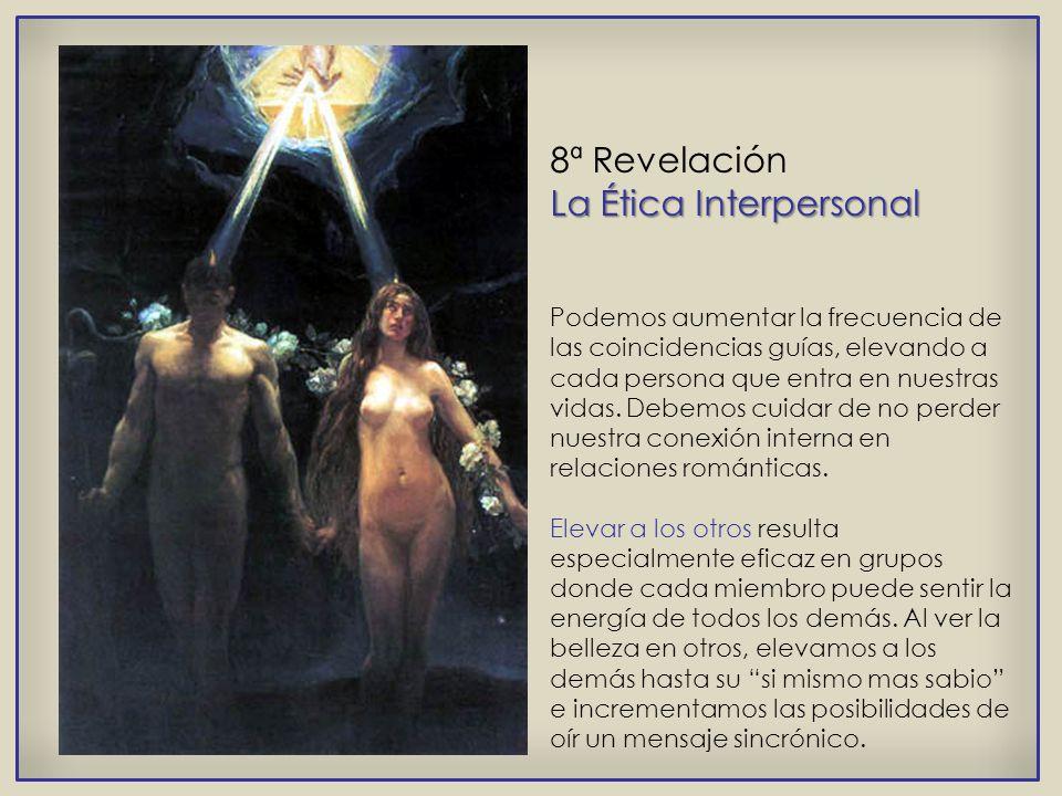 Unirse al Flujo 7ª Revelación Unirse al Flujo Conocer nuestra misión personal aumenta aún más el flujo de coincidencias misteriosas, al tiempo que som
