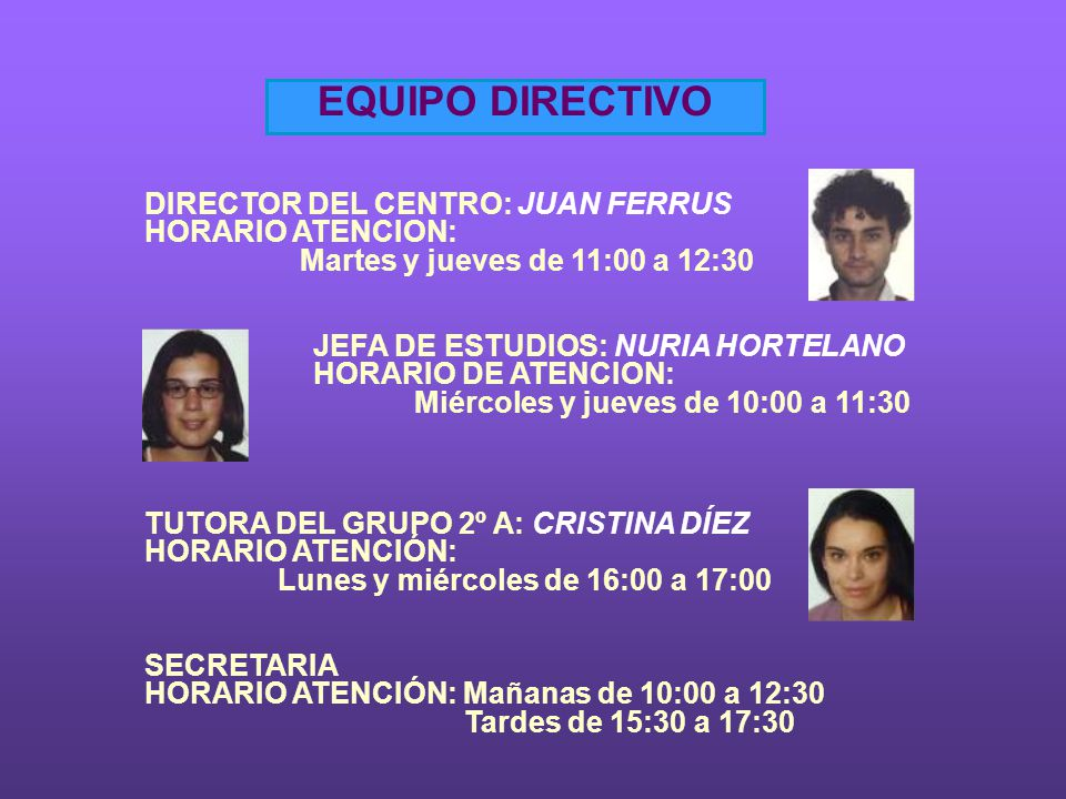 EQUIPO DOCENTE MATEMÁTICAS:EVA ORTIZÁ Martes de 12:00 a 13:00 CASTELLANO:PILAR HUESO Jueves de 16:00 a 17:00 VALENCIANO:MªANGELS GIMENO Lunes de 15:00 a 16:00 C.MEDIO : ERIK GÁLVEZ DOTÚ Jueves de 12:00 a 13:00 MÚSICA: SILVIA BAQUEDANO Miércoles de 16:00 a 17:00 INGLÉS: CRISTINA DÍEZ Lunes de 12:00 a 13:00 E.FISÍCA:JUAN JESUS GUILLEM-TATAY Miércoles de 16:00 a 17:00 E.