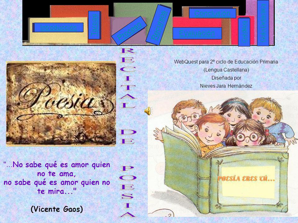 WebQuest para 2º ciclo de Educación Primaria (Lengua Castellana) Diseñada por Nieves Jara Hernández.