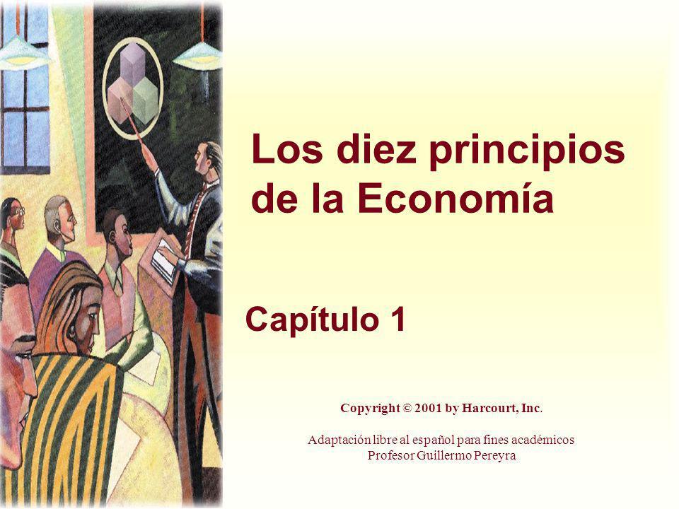Los diez principios de la Economía Capítulo 1 Copyright © 2001 by Harcourt, Inc.
