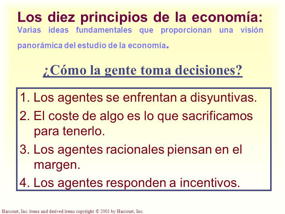Harcourt, Inc. items and derived items copyright © 2001 by Harcourt, Inc. Los diez principios de la economía: Varias ideas fundamentales que proporcio