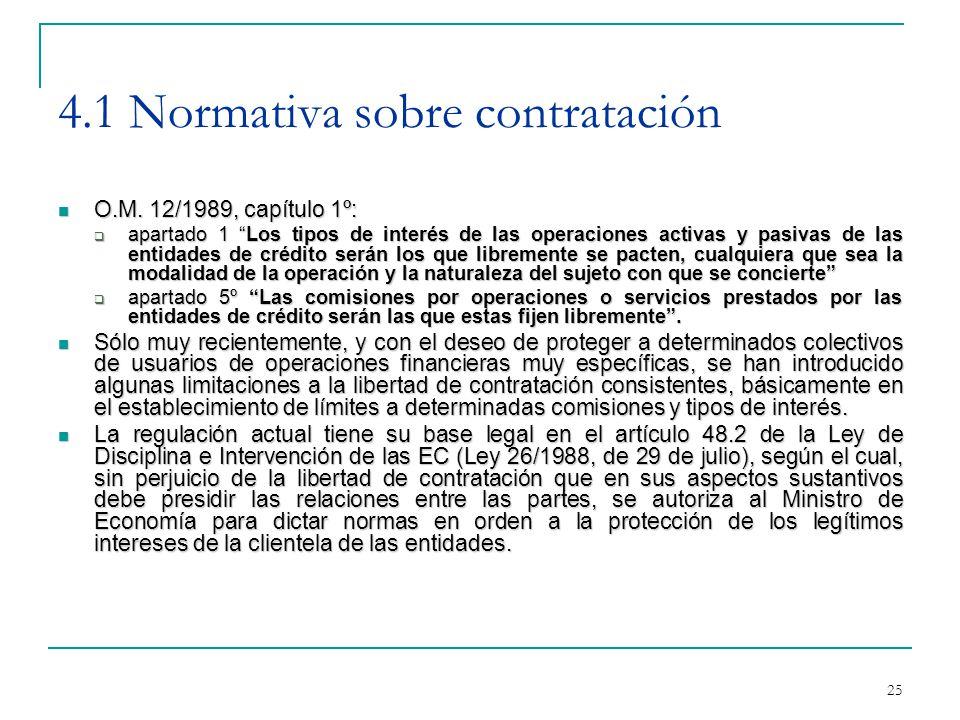 25 4.1 Normativa sobre contratación O.M. 12/1989, capítulo 1º: O.M.