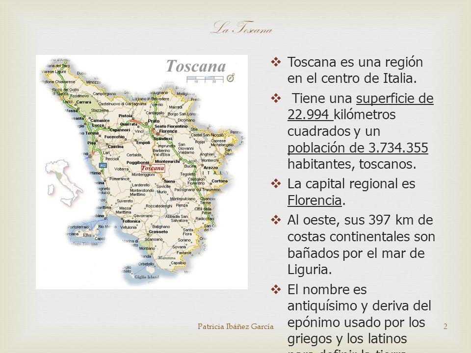 La Toscana Toscana es una región en el centro de Italia.
