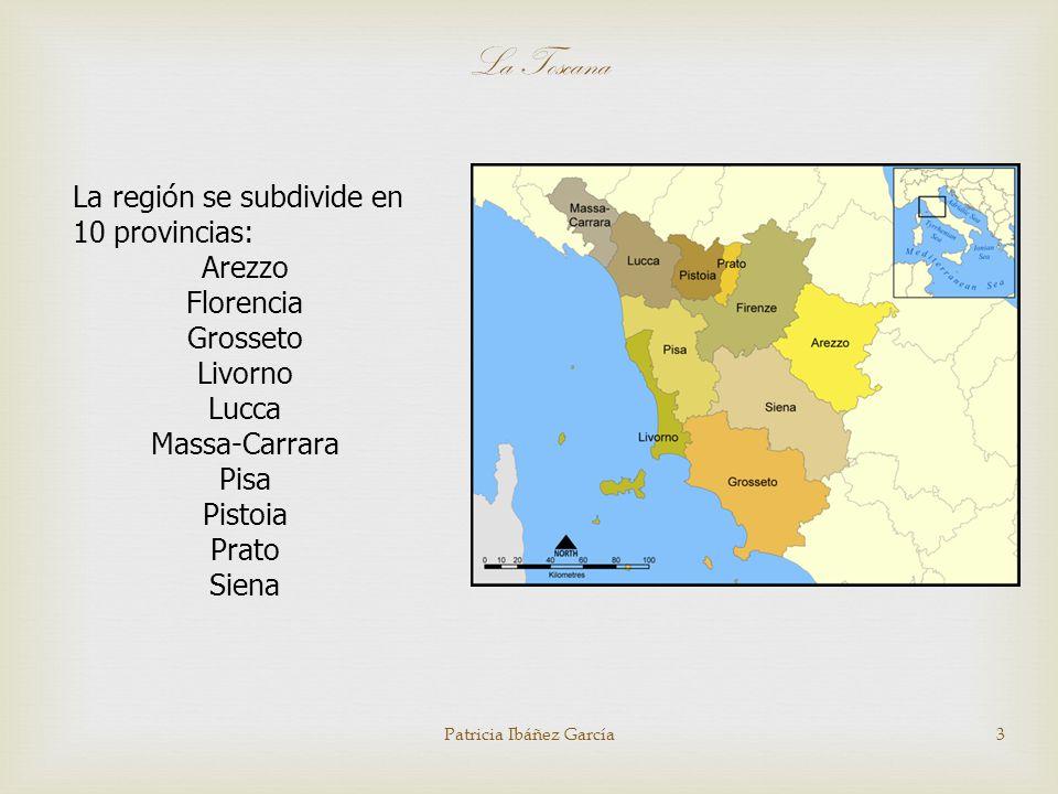 3 La región se subdivide en 10 provincias: Arezzo Florencia Grosseto Livorno Lucca Massa-Carrara Pisa Pistoia Prato Siena La Toscana