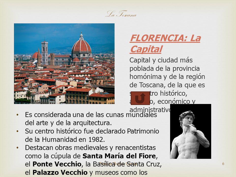 FLORENCIA: La Capital Capital y ciudad más poblada de la provincia homónima y de la región de Toscana, de la que es su centro histórico, artístico, económico y administrativo.