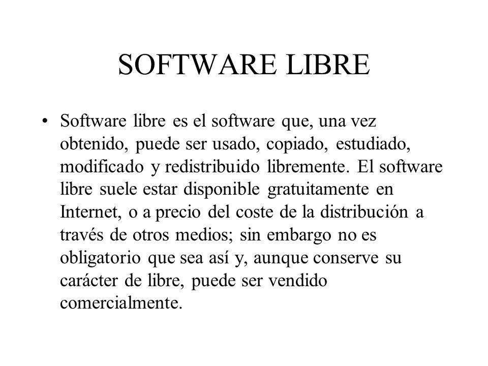 Software libre es el software que, una vez obtenido, puede ser usado, copiado, estudiado, modificado y redistribuido libremente. El software libre sue