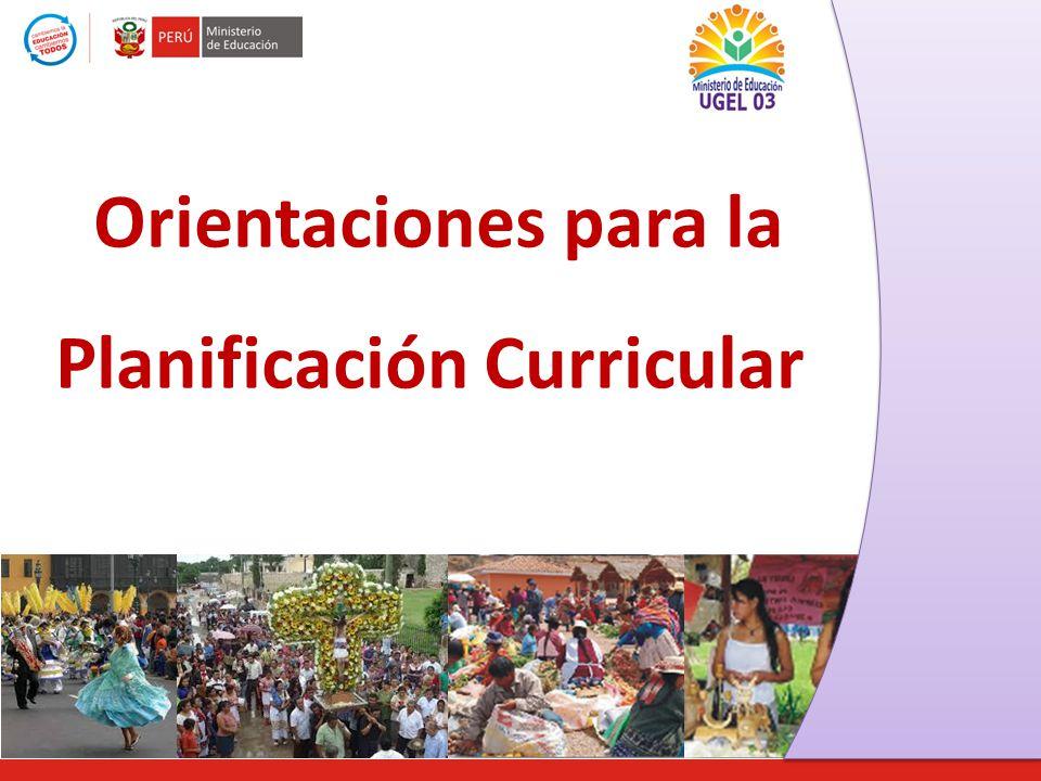 Orientaciones para la Planificación Curricular