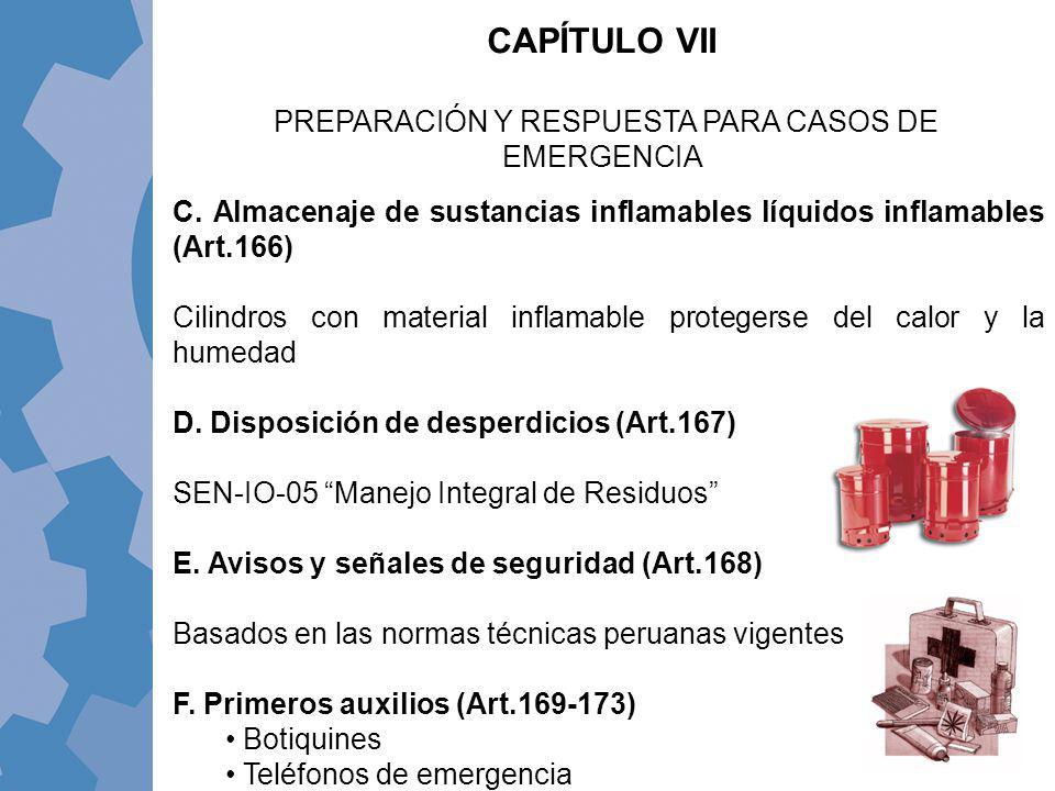 CAPÍTULO VII PREPARACIÓN Y RESPUESTA PARA CASOS DE EMERGENCIA C. Almacenaje de sustancias inflamables líquidos inflamables (Art.166) Cilindros con mat