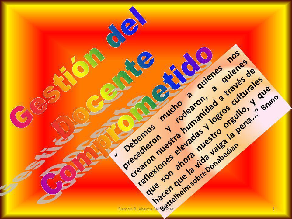 Empowerment Dar sentido mediante la comunicación Liderazgo Efectivo Imaginación Auto-comprensión COMPETENCIA DE LOS LIDERES 22Ramón R.
