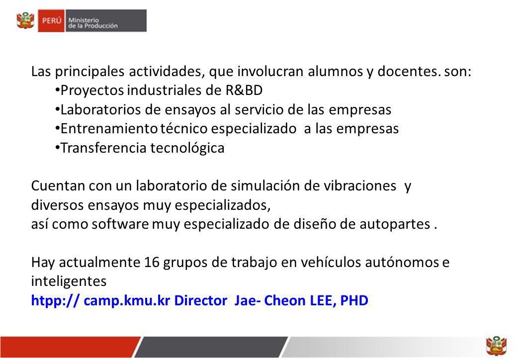 Las principales actividades, que involucran alumnos y docentes. son: Proyectos industriales de R&BD Laboratorios de ensayos al servicio de las empresa