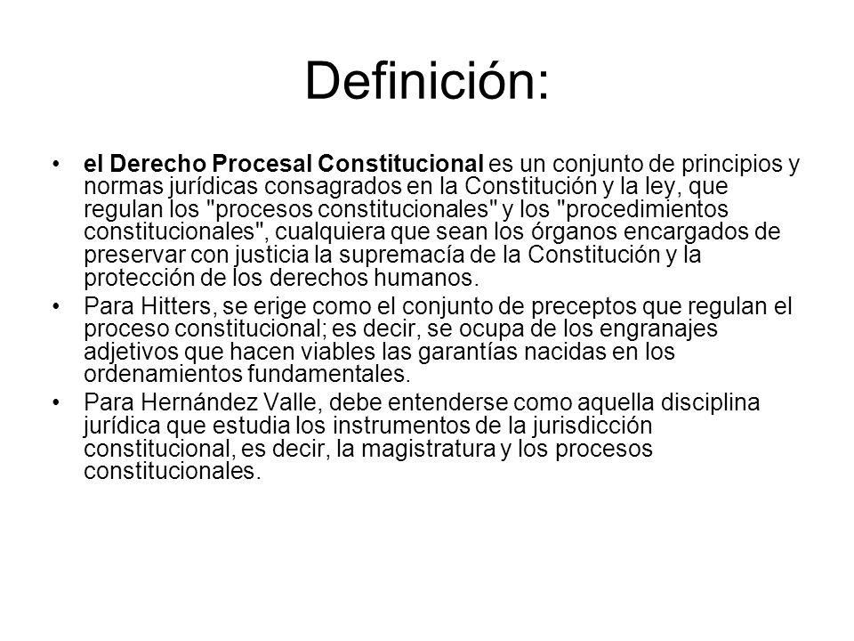 Definición: el Derecho Procesal Constitucional es un conjunto de principios y normas jurídicas consagrados en la Constitución y la ley, que regulan lo