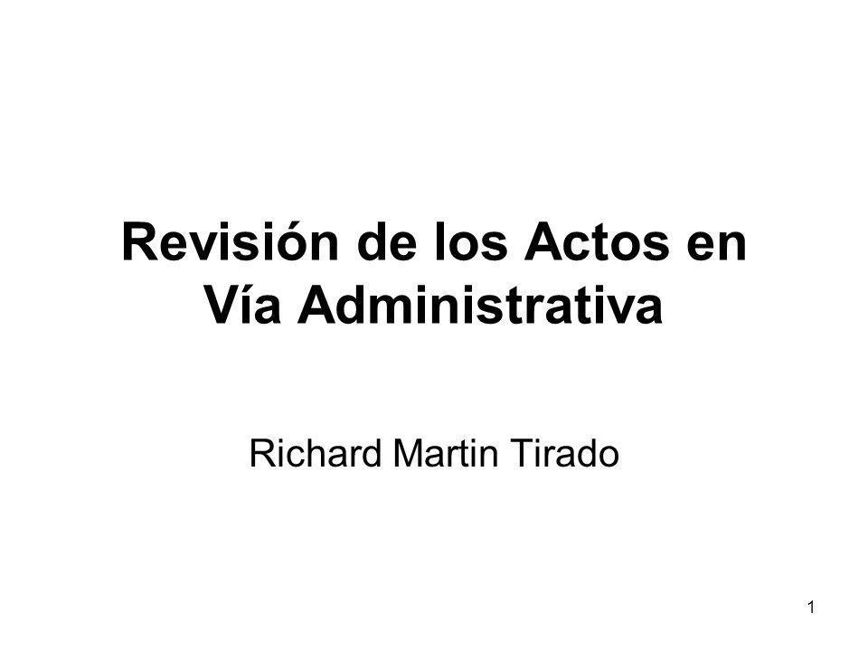 2 Revisión de los actos en vía administrativa La orientación del Título III de la LPAG es la de sistematizar las diferentes formas jurídicas que determinan la revisión de las decisiones emitidas por las entidades.