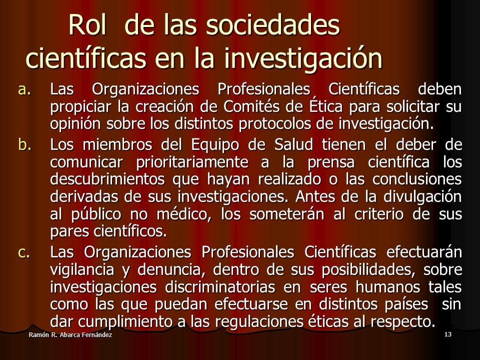 12 Ramón R. Abarca Fernández Nuestro punto de vista: Tendría que legalizarse la manipulación genética porque mucha gente en todo el mundo muere por en