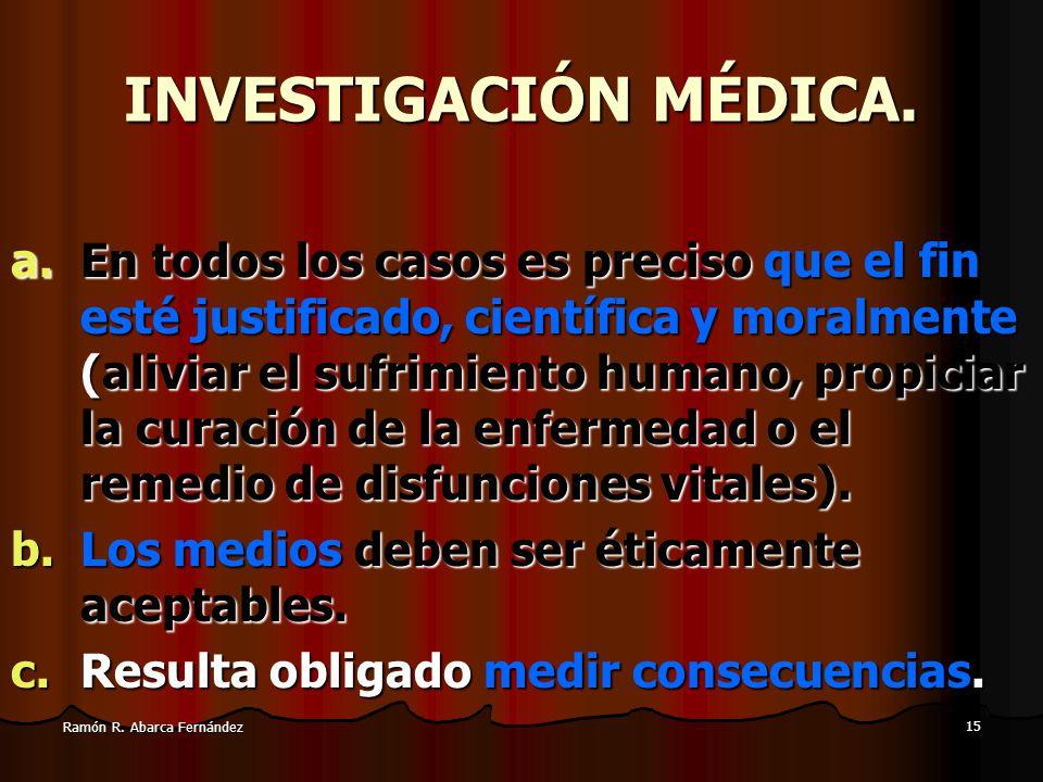 14 Ramón R. Abarca Fernández LIBERTAD DE ELECCIÓN DE LOS PROFESIONALES DE SALUD. Los profesionales sanitarios no estamos obligados a acatar las decisi