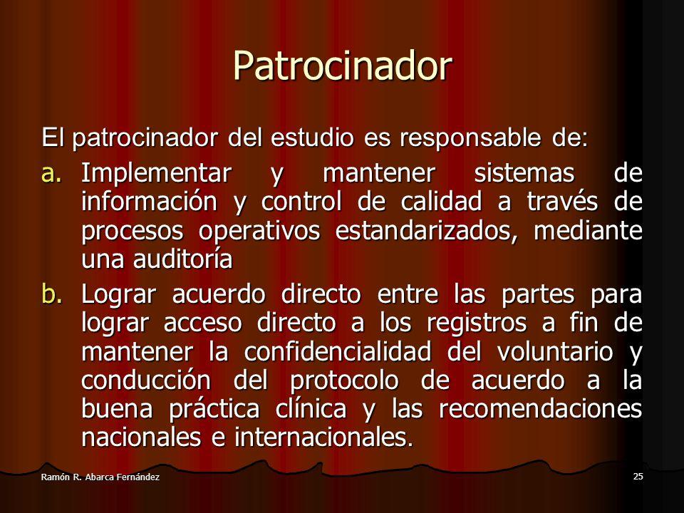 24 Ramón R. Abarca Fernández Protocolo ético de las investigaciones clínicas El protocolo de la investigación debe contener siempre una mención de las