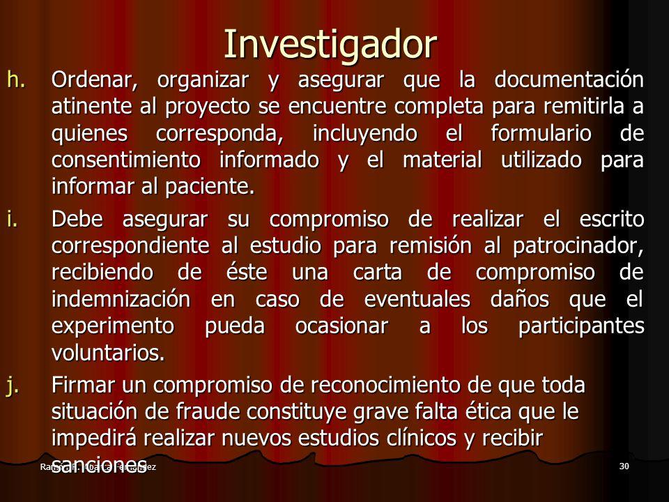 29 Ramón R. Abarca FernándezInvestigador e.Conocer profundamente el tema de investigación, a través de una búsqueda exhaustiva de todos los antecedent