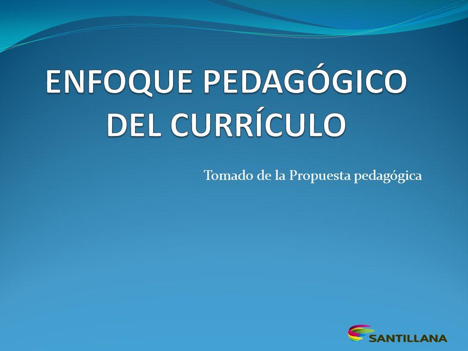 Tomado de la Propuesta pedagógica