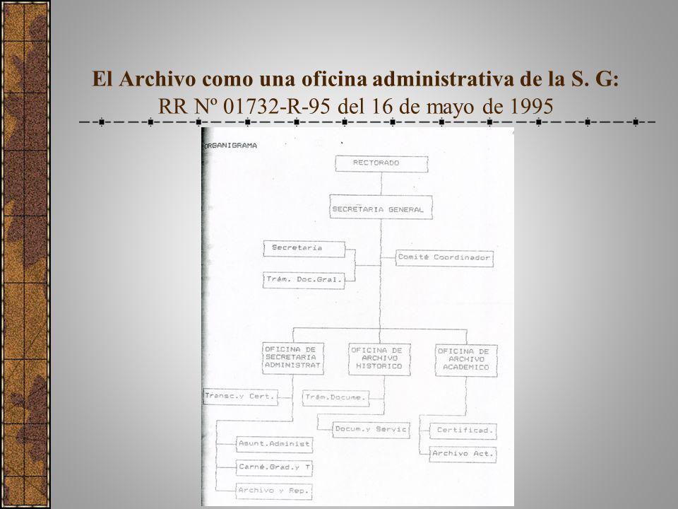 El Archivo como una oficina administrativa de la S. G: RR Nº 01732-R-95 del 16 de mayo de 1995