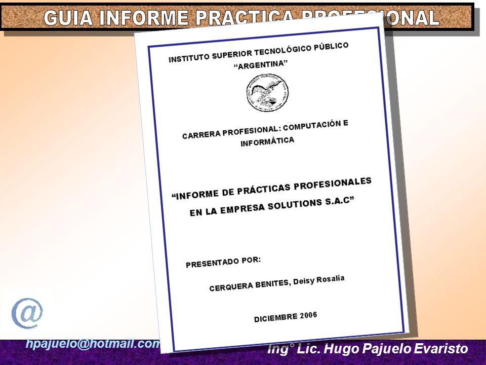 hpajuelo@hotmail.com Ing° Lic. Hugo Pajuelo Evaristo