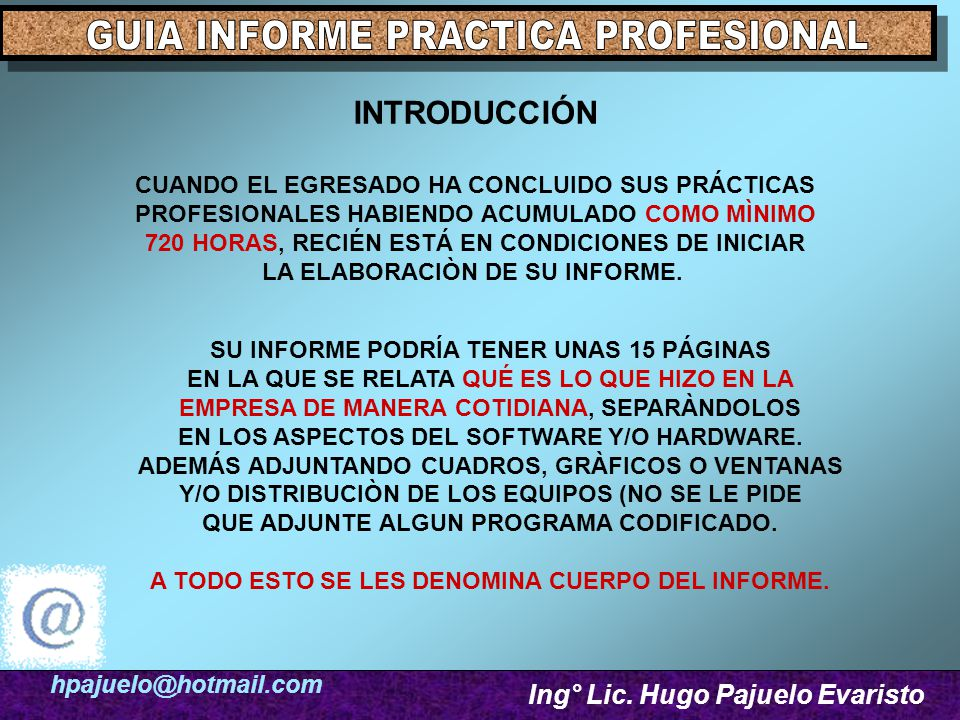hpajuelo@hotmail.com Ing° Lic.