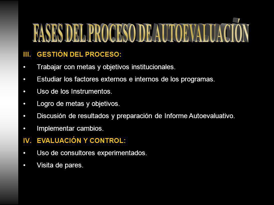 III.GESTIÓN DEL PROCESO: Trabajar con metas y objetivos institucionales.