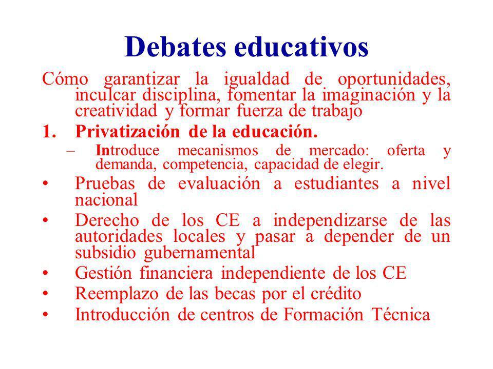 Debates educativos Cómo garantizar la igualdad de oportunidades, inculcar disciplina, fomentar la imaginación y la creatividad y formar fuerza de trab