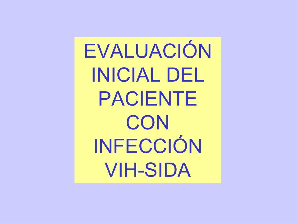 EVALUACIÓN INICIAL DEL PACIENTE CON INFECCIÓN VIH-SIDA