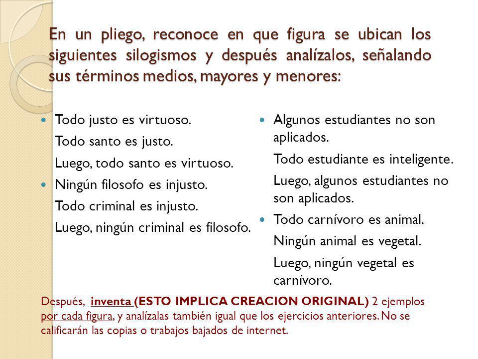Silogismos Categóricos: Reconoce en que clase de silogismo categórico encaja cada ejercicio.
