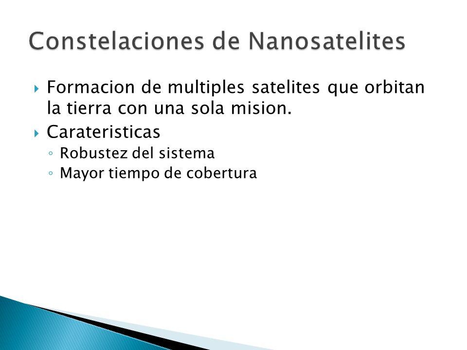 Formacion de multiples satelites que orbitan la tierra con una sola mision. Carateristicas Robustez del sistema Mayor tiempo de cobertura