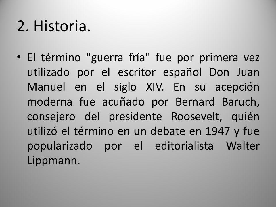 2. Historia. El término