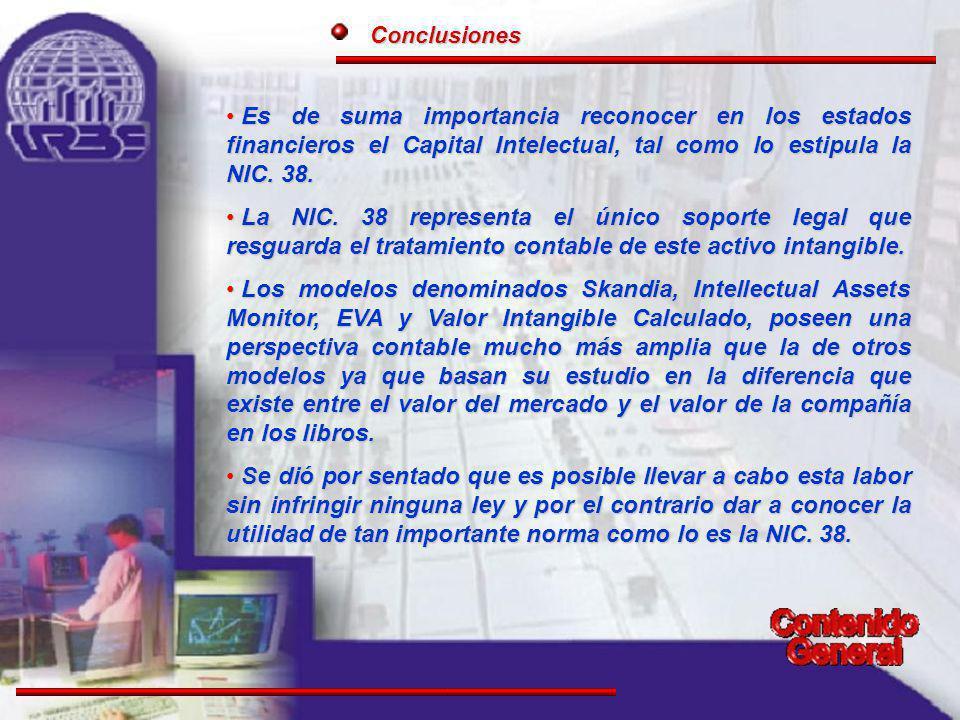 Es de suma importancia reconocer en los estados financieros el Capital Intelectual, tal como lo estipula la NIC.