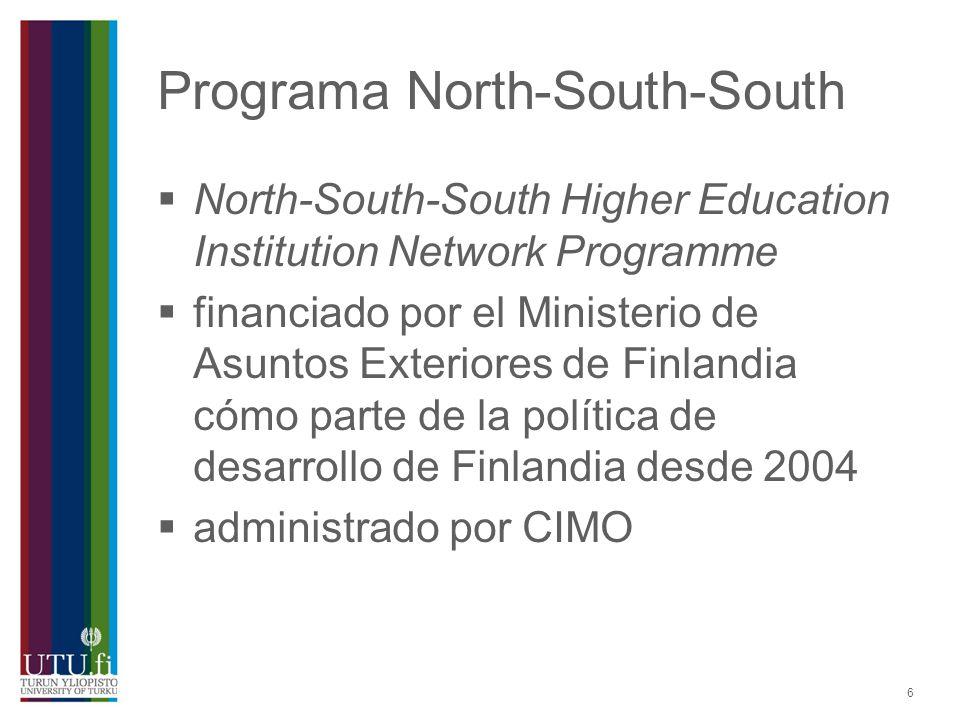 7 Programa North-South- South busca crear redes formados por lo menos por una universidad finlandesa y una universidad de un país calificado para este programa presta apoyo al intercambio de alumnos y profesores y la organización de cursos intensivos