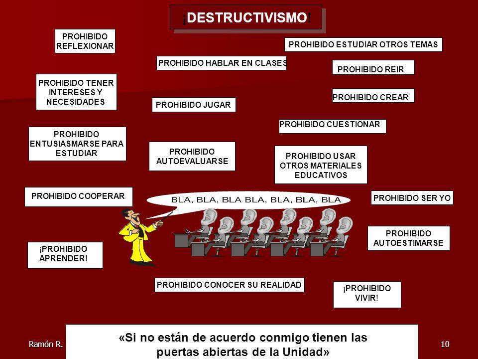Ramón R.Abarca Fernández10 ¡DESTRUCTIVISMO.