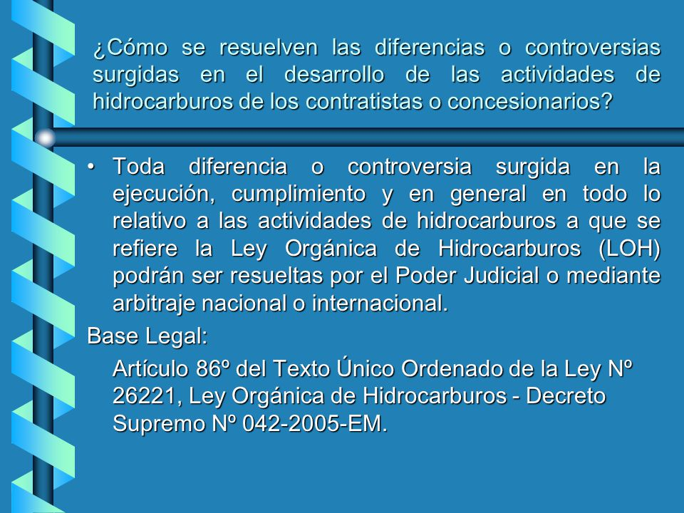 ¿Cómo se resuelven las diferencias o controversias surgidas en el desarrollo de las actividades de hidrocarburos de los contratistas o concesionarios.