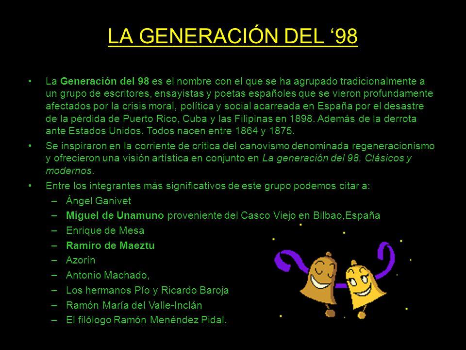 LA GENERACIÓN DEL 98 La Generación del 98 es el nombre con el que se ha agrupado tradicionalmente a un grupo de escritores, ensayistas y poetas españo