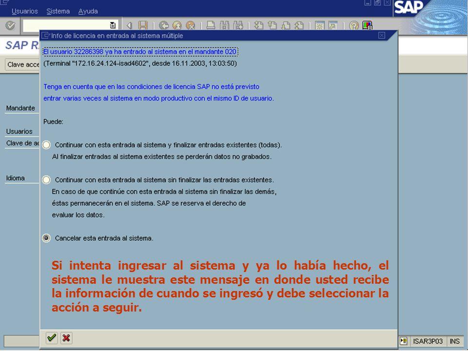 Ing. Erick Luna Rojas SAP Workshop - Overview Si intenta ingresar al sistema y ya lo había hecho, el sistema le muestra este mensaje en donde usted re