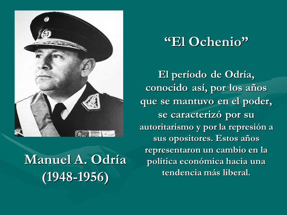 El Ochenio El período de Odría, conocido así, por los años que se mantuvo en el poder, se caracterizó por su autoritarismo y por la represión a sus op
