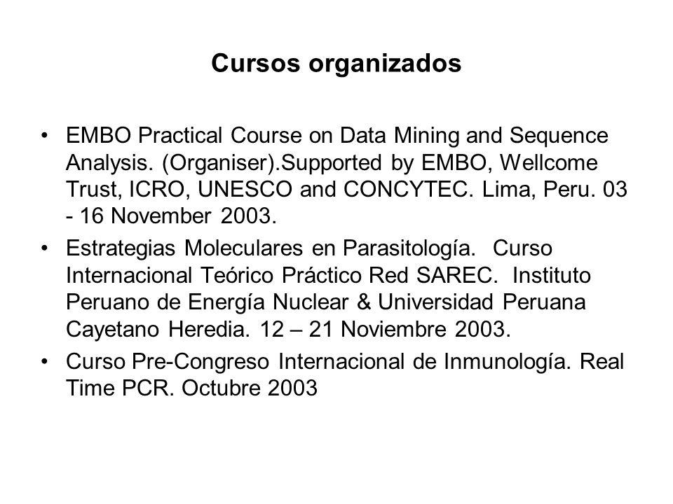 Cursos organizados EMBO Practical Course on Data Mining and Sequence Analysis.