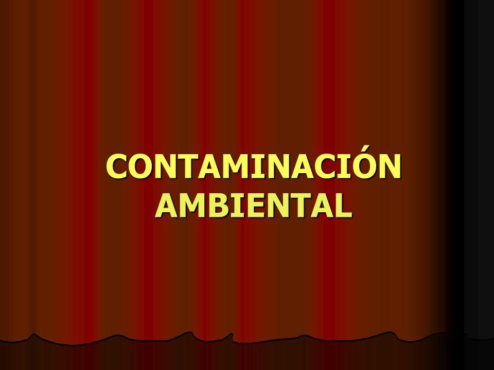 LOS CONTAMINANTES QUÍMICOS Se refieren a compuestos provenientes de la industria química.