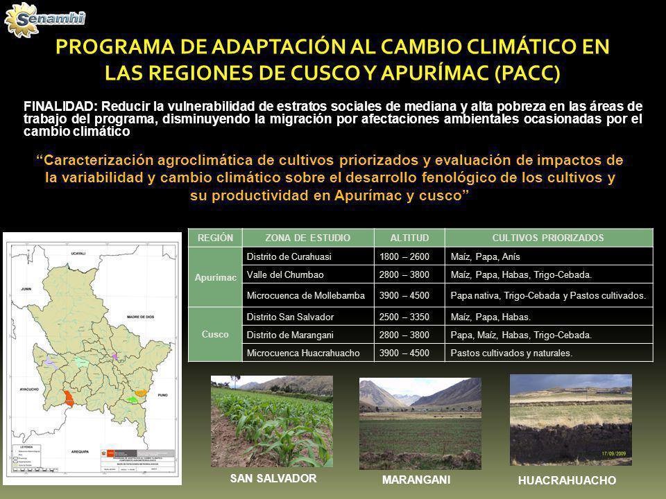 PROGRAMA DE ADAPTACIÓN AL RETROCESO ACELERADO DE GLACIARES EN LOS ANDES TROPICALES (PRAA) Caracterización agroclimática y evaluación del impacto del cambio climático en cultivos priorizados de las microcuencas de Shullcas y Santa Teresa FINALIDAD: Reforzar la resiliencia de los ecosistemas y la economía locales ante los impactos del retroceso glaciar en los andes tropicales a través de la implementación de actividades piloto que muestren los costos y beneficios de la adaptación al cambio climático en cuencas seleccionadas de Bolivia, Ecuador y Perú JUNÍN - SHULLCAS papa y maíz CUSCO -SANTA TERESA café, granadilla, palto REGIÓN ZONA DE ESTUDIOALTITUDCULTIVOS PRIORIZADOS Junín Microcuenca Shullcas 3273–5236Maíz, Papa Cusco Microcuenca Santa Teresa 1300– 6200Café, granadilla, palto