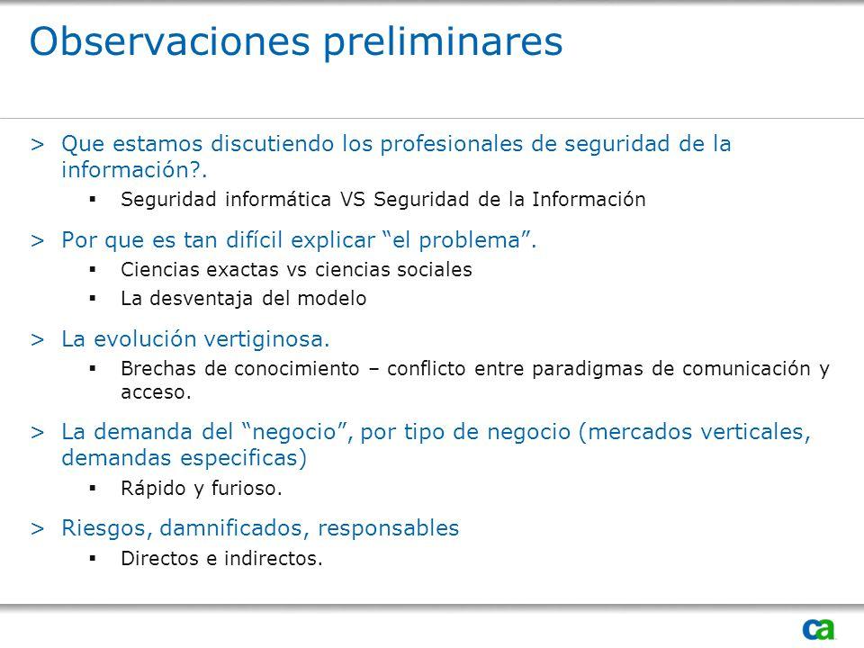 Observaciones preliminares >Que estamos discutiendo los profesionales de seguridad de la información?.