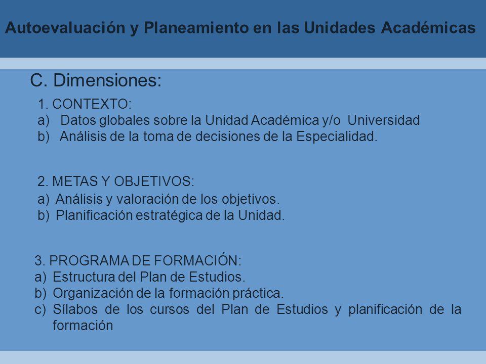 Autoevaluación y Planeamiento en las Unidades Académicas C.