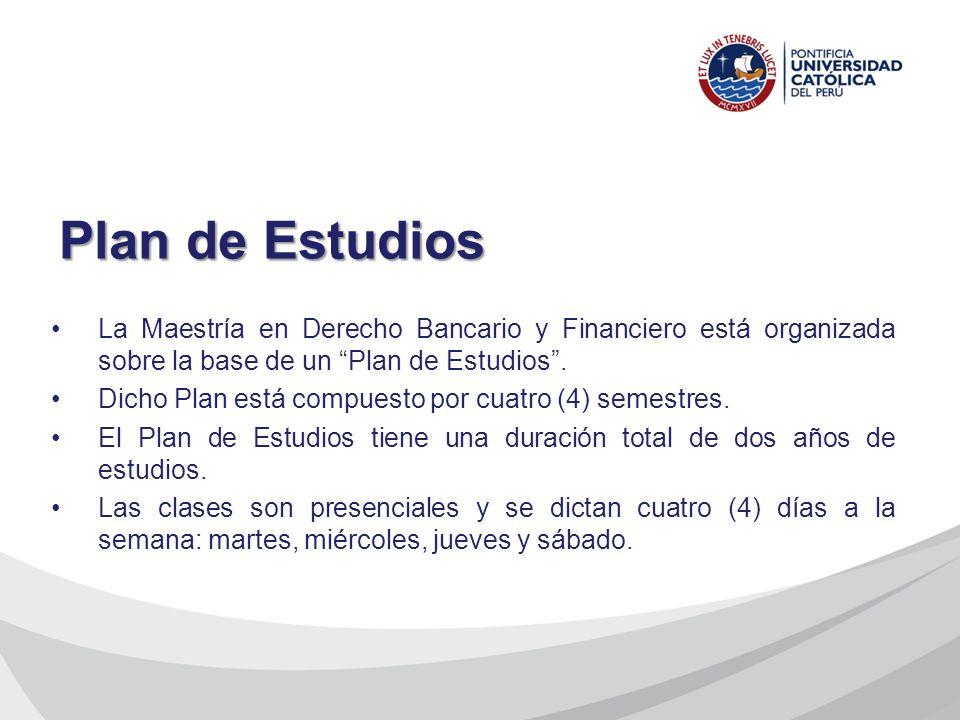 La Maestría en Derecho Bancario y Financiero está organizada sobre la base de un Plan de Estudios. Dicho Plan está compuesto por cuatro (4) semestres.