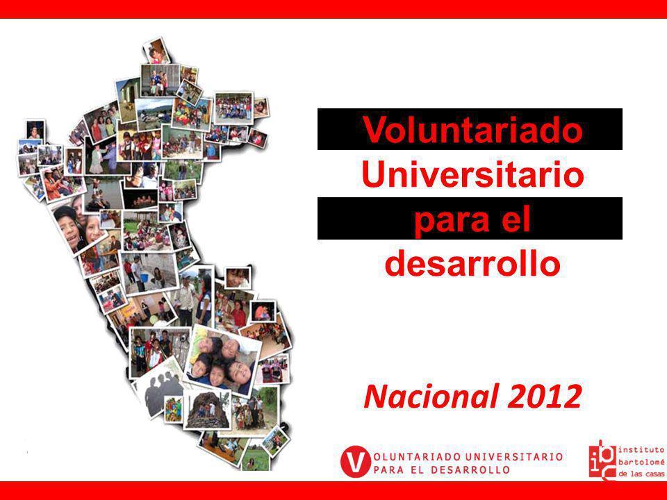 Voluntariado Universitario para el desarrollo Nacional 2012