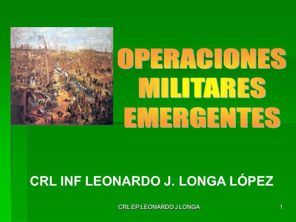 CRL EP LEONARDO J LONGA32 CARACTERÍSTICAS DE LAS OPNS DE MANTO DE PAZ Programa de información.
