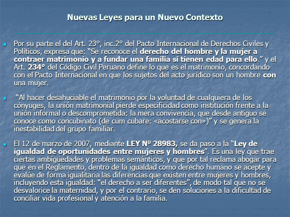 Nuevas Leyes para un Nuevo Contexto Por su parte el del Art.