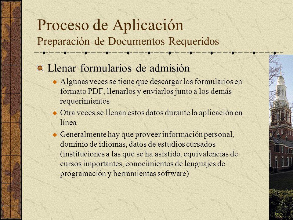 Llenar formularios de admisión Algunas veces se tiene que descargar los formularios en formato PDF, llenarlos y enviarlos junto a los demás requerimie