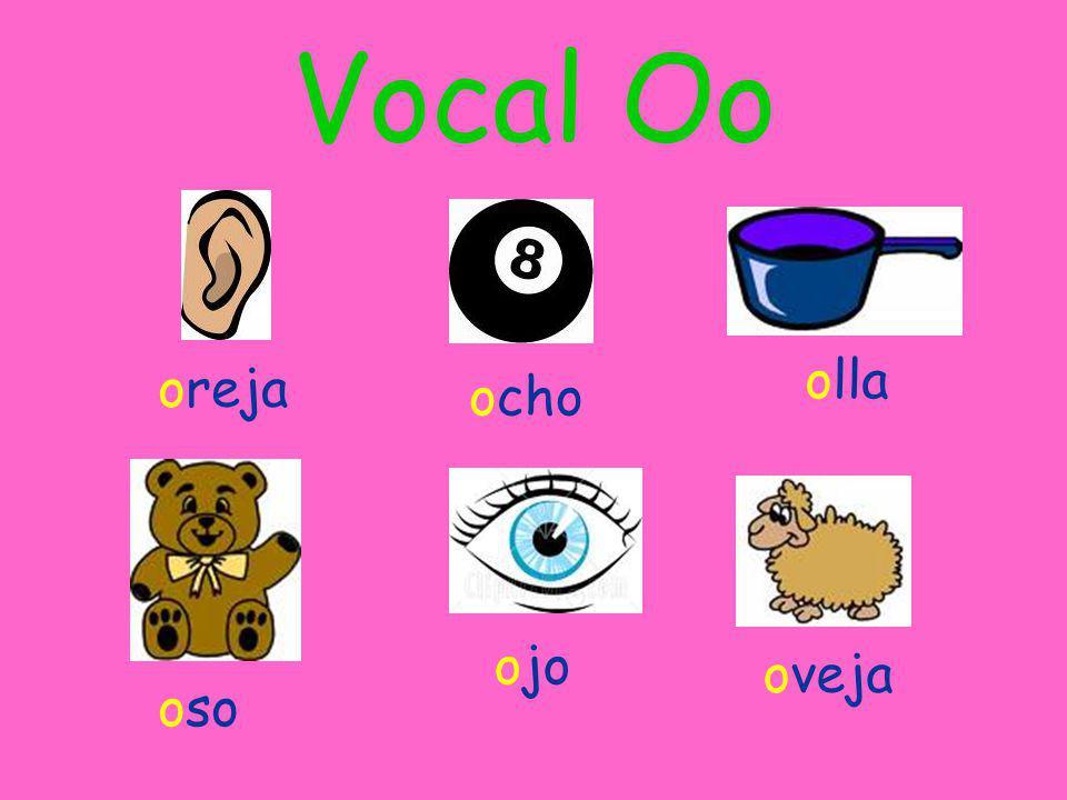 Vocal Oo oreja ocho olla oso ojo oveja